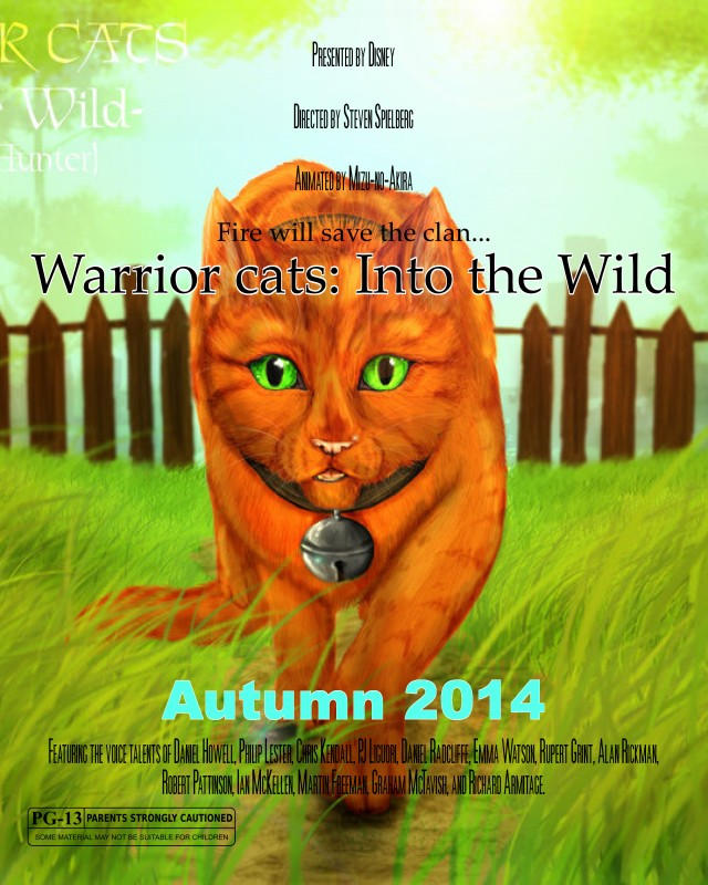 Warrior cats: Into the wild movie poster by Spottedfern13 on