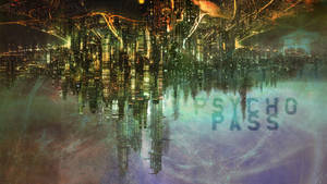Psycho-pass The Hanged City