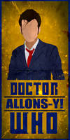 Allons-y! - Doctor Who No.10 Minimalistic Poster
