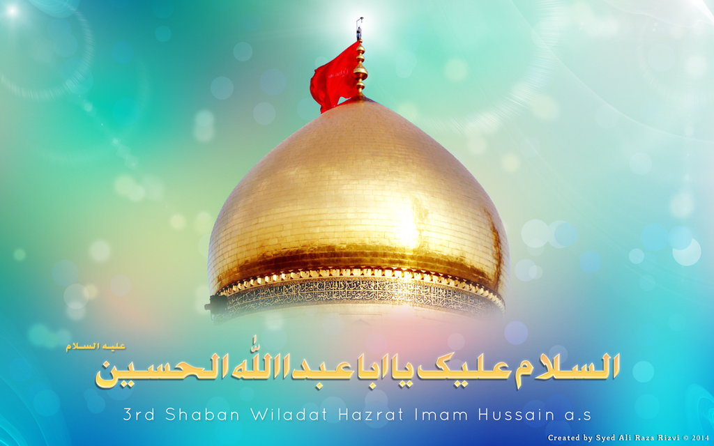 Non Muslim Perspective On The Revolution Of Imam Hussain: Wiladat Hazrat Imam Hussain A.s By Syedaliraza On DeviantArt