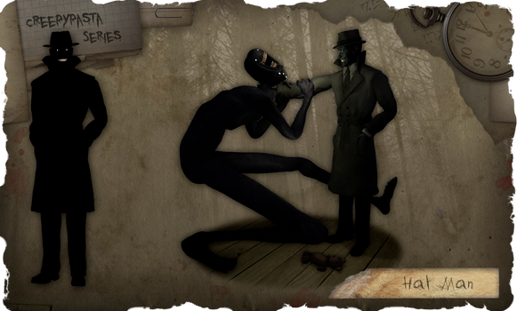 Creepypasta Series Addendum: The Hat Man 2 by dimelotu
