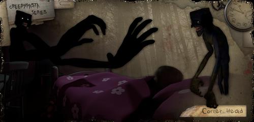 Creepypasta Series Addendum: Corner Head by dimelotu