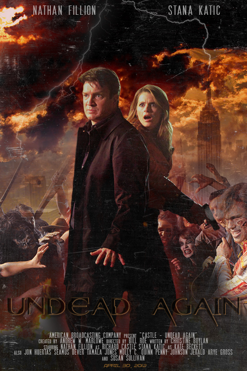 Castle Undead Again Movie Poster by freaky-x