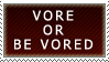 Vore Or Be Vored STAMP by Ira-The-Carnivore