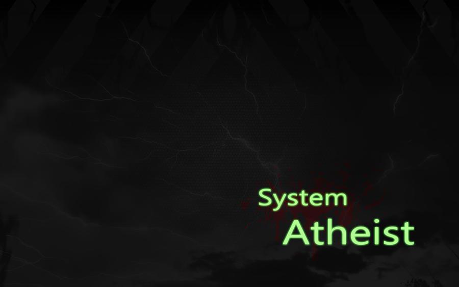 system atheist wallpaper by kobraherrera on deviantart