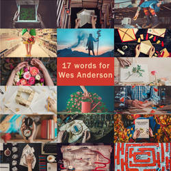 17 words for Wes Anderson