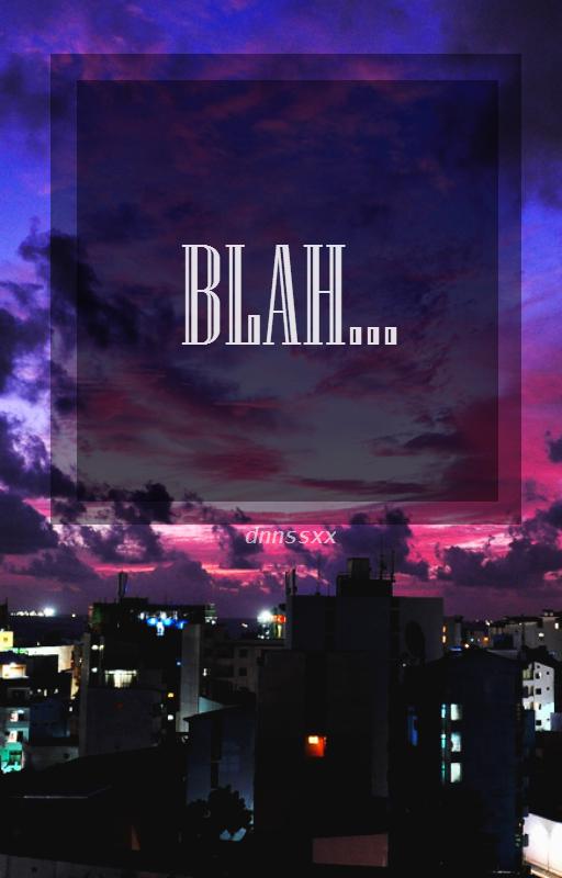 Blah... by kesoyou
