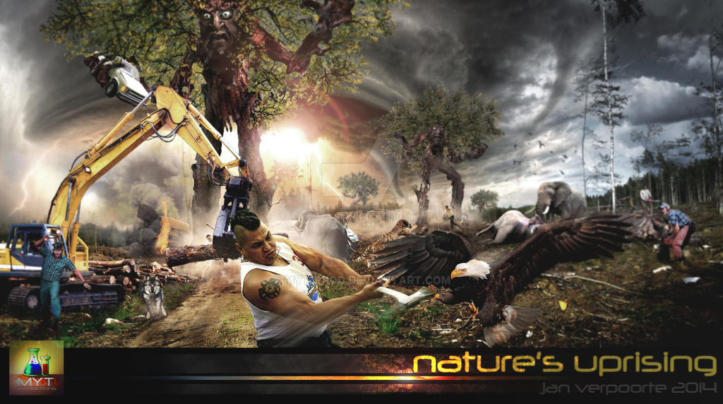 Nature\'s Uprising by myt1prod