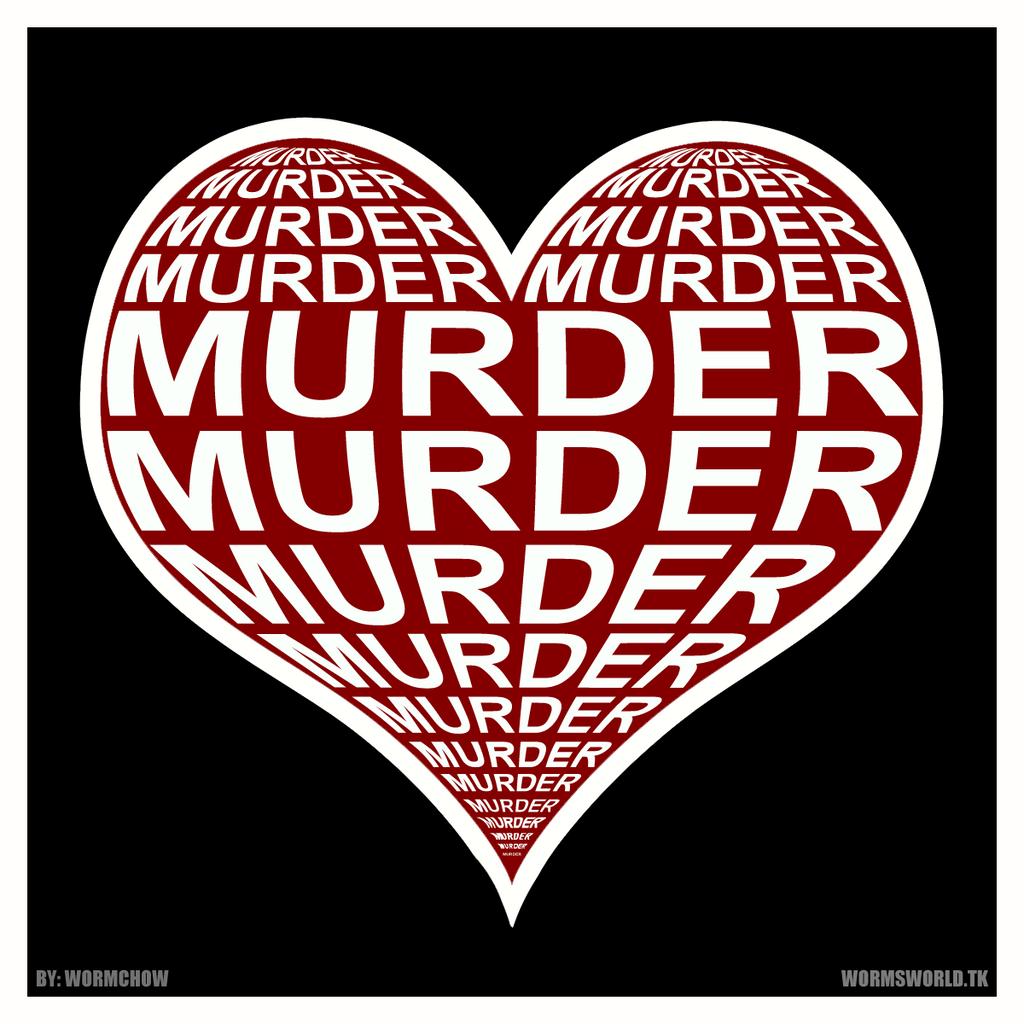 MURDER LOVE by Wormchow