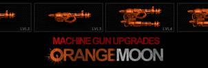 Orange Moon Machine gun upgrades