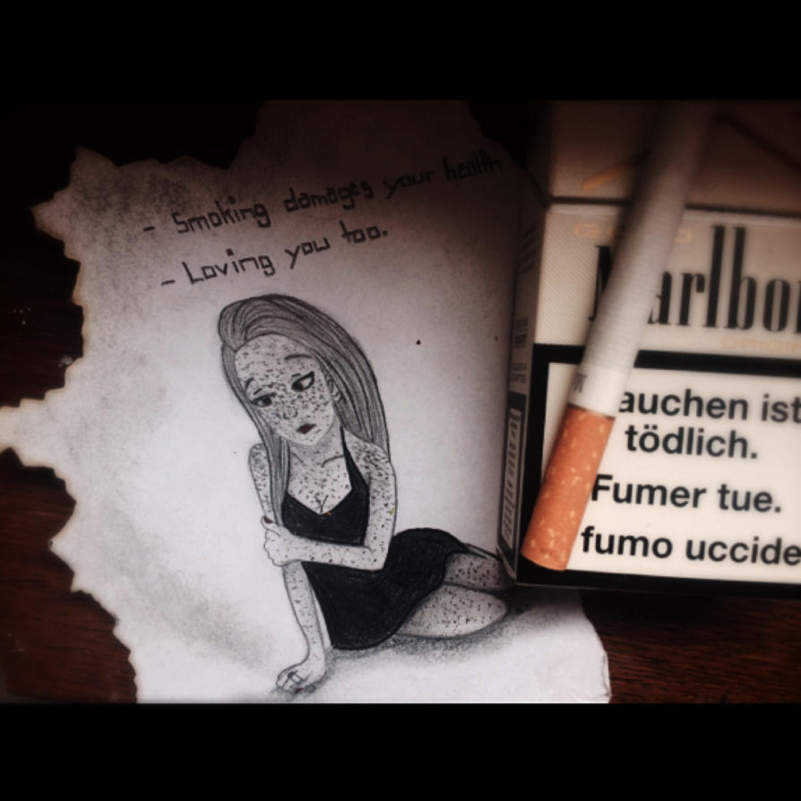 Smoking  damages your health - loving you too. by HeadsetStealer98