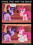 Pinkie (Pie) and the Brain