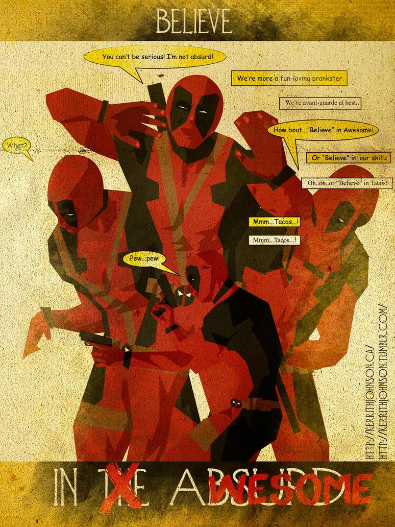 Believe - Deadpool by KerrithJohnson