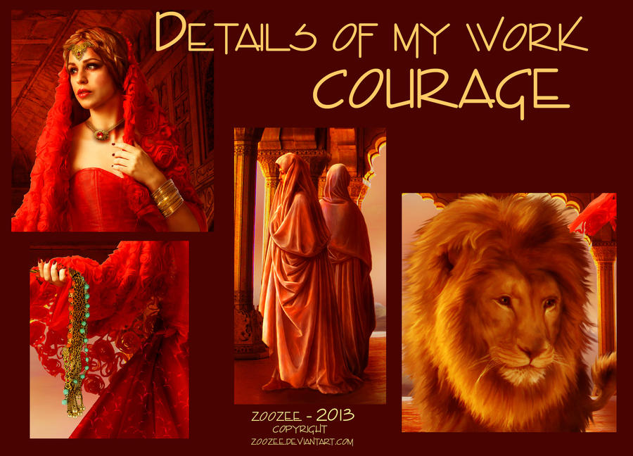 Courage Details by zoozee