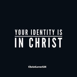 Identity by ChristLover526