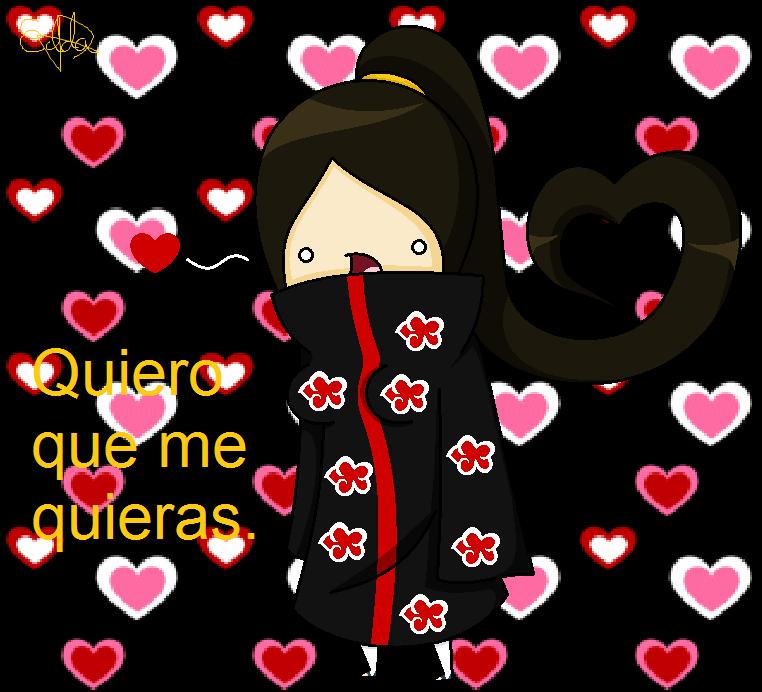 Quiero que me quieras by EddaAkatsukiller