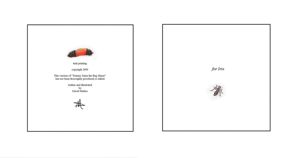 dedication page Tommy Sayre the Bug Slayer by LongHomeFox