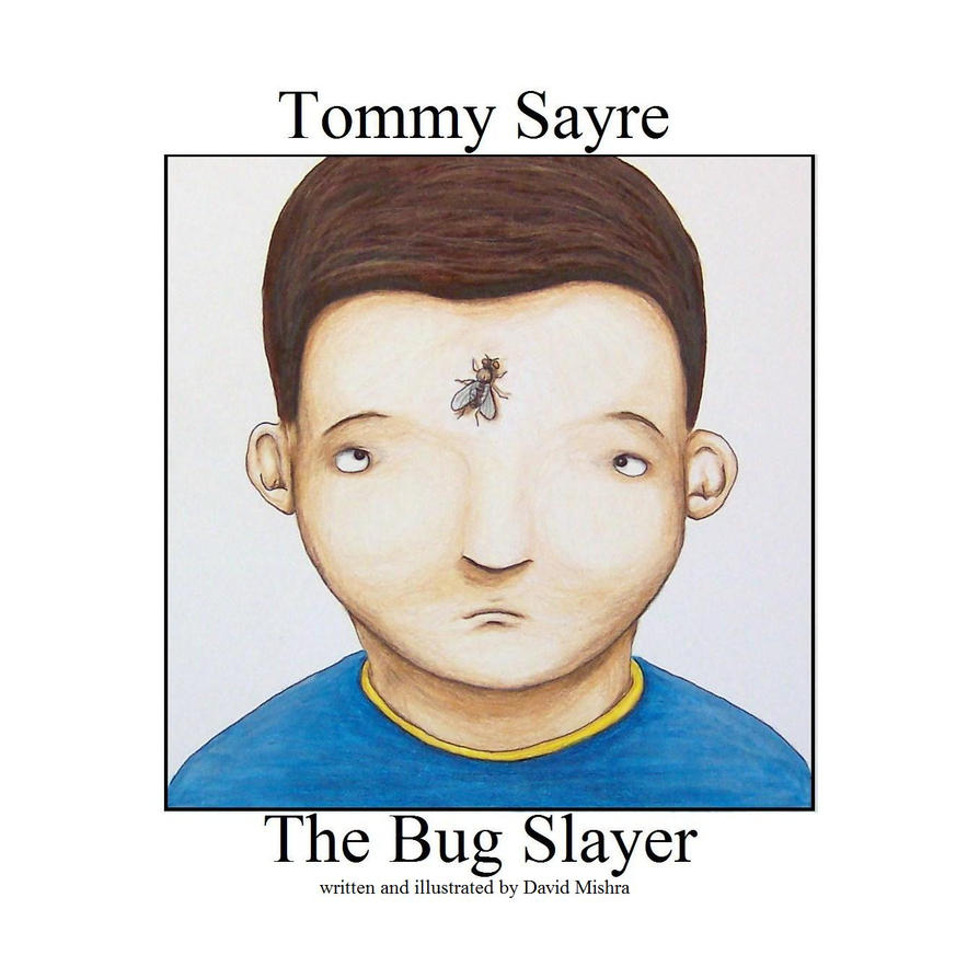 Tommy Sayre the Bug Slayer cover by LongHomeFox