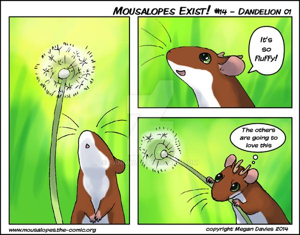 Mousalopes Exist #14 - Dandelion 01 by Pannya