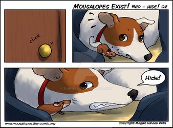 Mousalopes Exist! #20 - Hide! 02