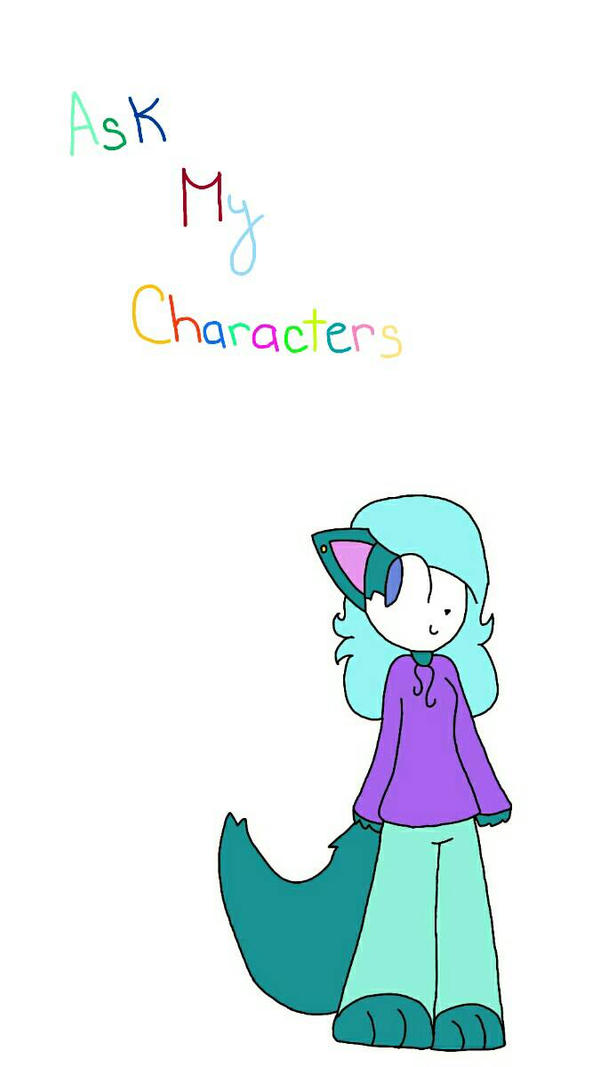 Ask my characters  by xXPixelatedARTSXx