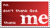 No. Thank ME. by Operativepsycho