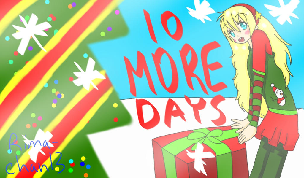 10 more days till christmas by rimachan13 - How Many More Days Until Christmas 2014