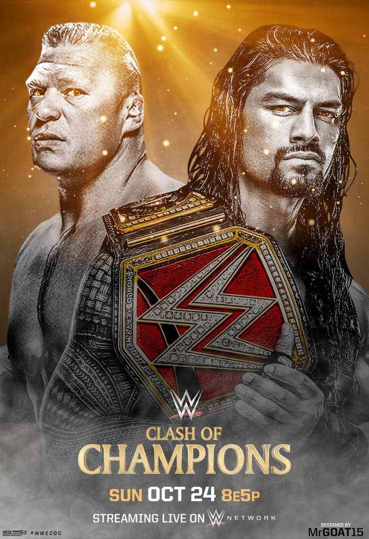 4ca6aa649e42a WWE Clash of Champions 2017 Custom Poster by MrPHENOMENAL15 on ...
