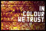In Colour We Trust