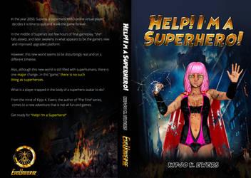 HELP! I'M A SUPERHERO! BOOK COVER REVEAL