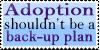 Consider Adoption First