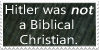 Hitler Was Not a Biblical Christian by Lipizzaner-Kgirl