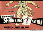 The Incredible Shrinking Ant Man