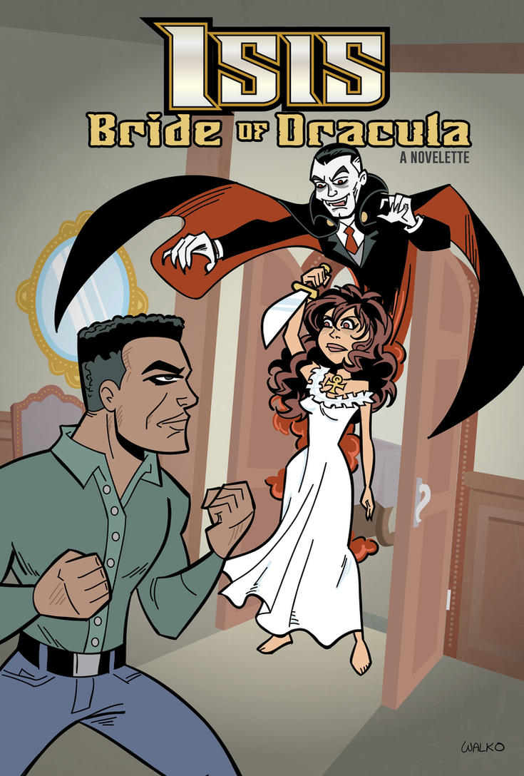 Isis, Bride of Dracula by BillWalko