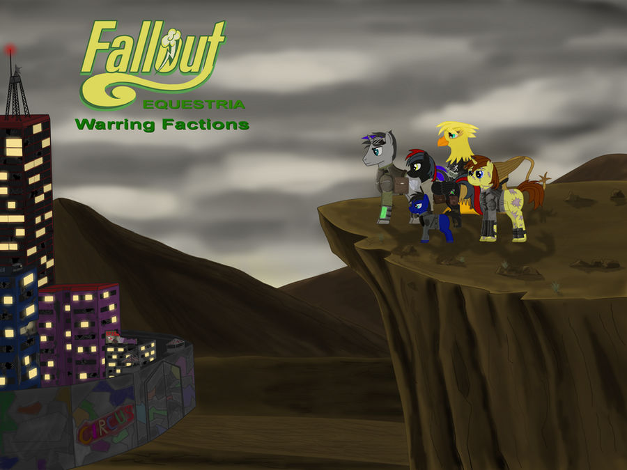 Fallout Equestria: Warring Factions by 8Aerondight8