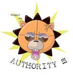 Respect my authority !