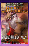 Robert Silverberg:Around the.. by alexmartinez