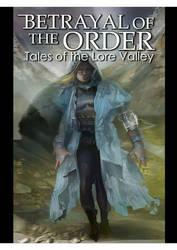 Betrayal of the Order by KRIS KRAMER