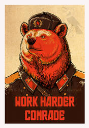 Work Harder Comrade! by pallanoph