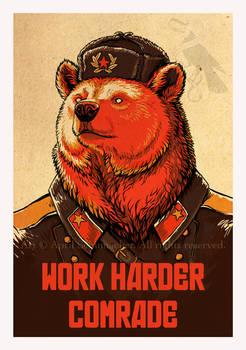 Work Harder Comrade!