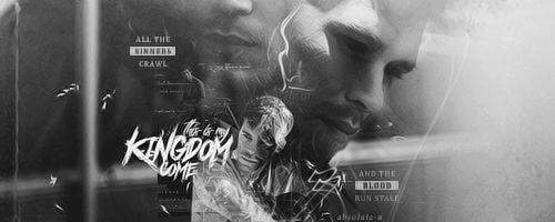 This is my kingdom come |Signature|