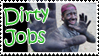 Dirty Jobs Stamp No. 2 by Punkmetal72