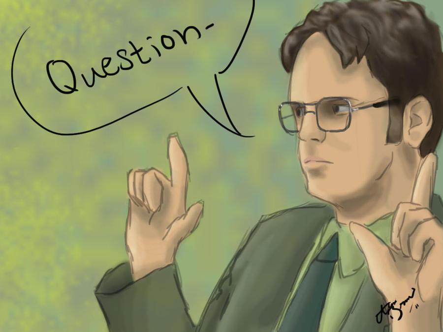 Dwight Question by RhythmAx on DeviantArt