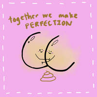 together we make perfection
