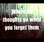 Where do thoughts go