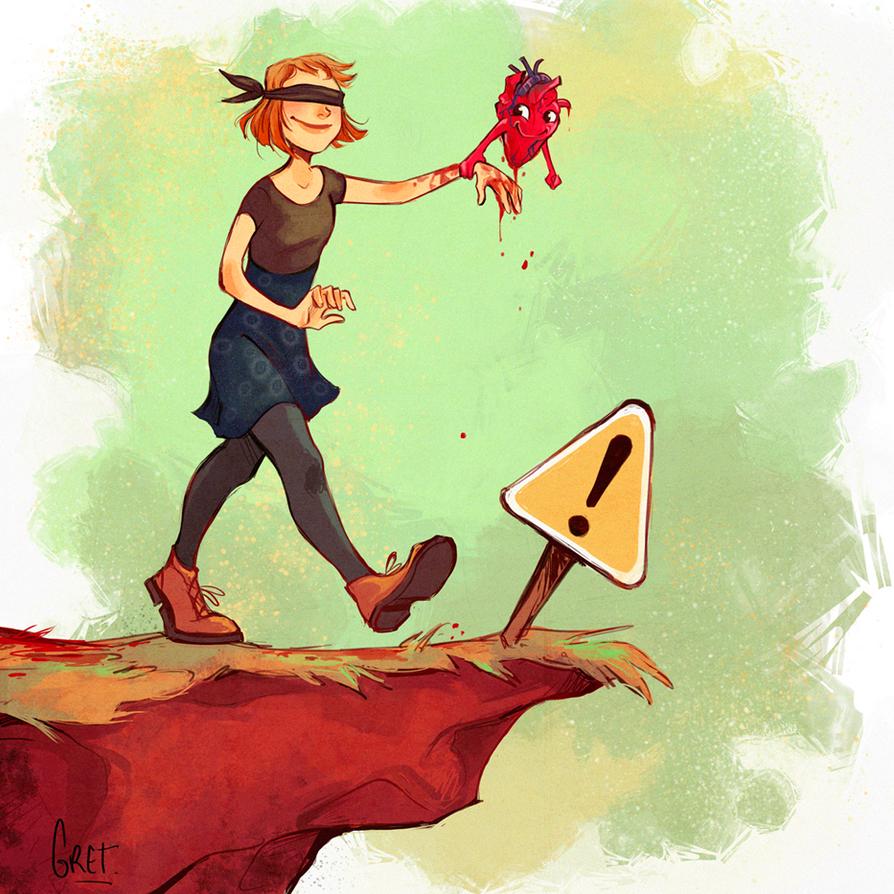 Follow your heart by Gretlusky