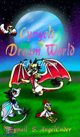 Cyngel's Dream World With Friends Book Cover by AngelCnderDream14