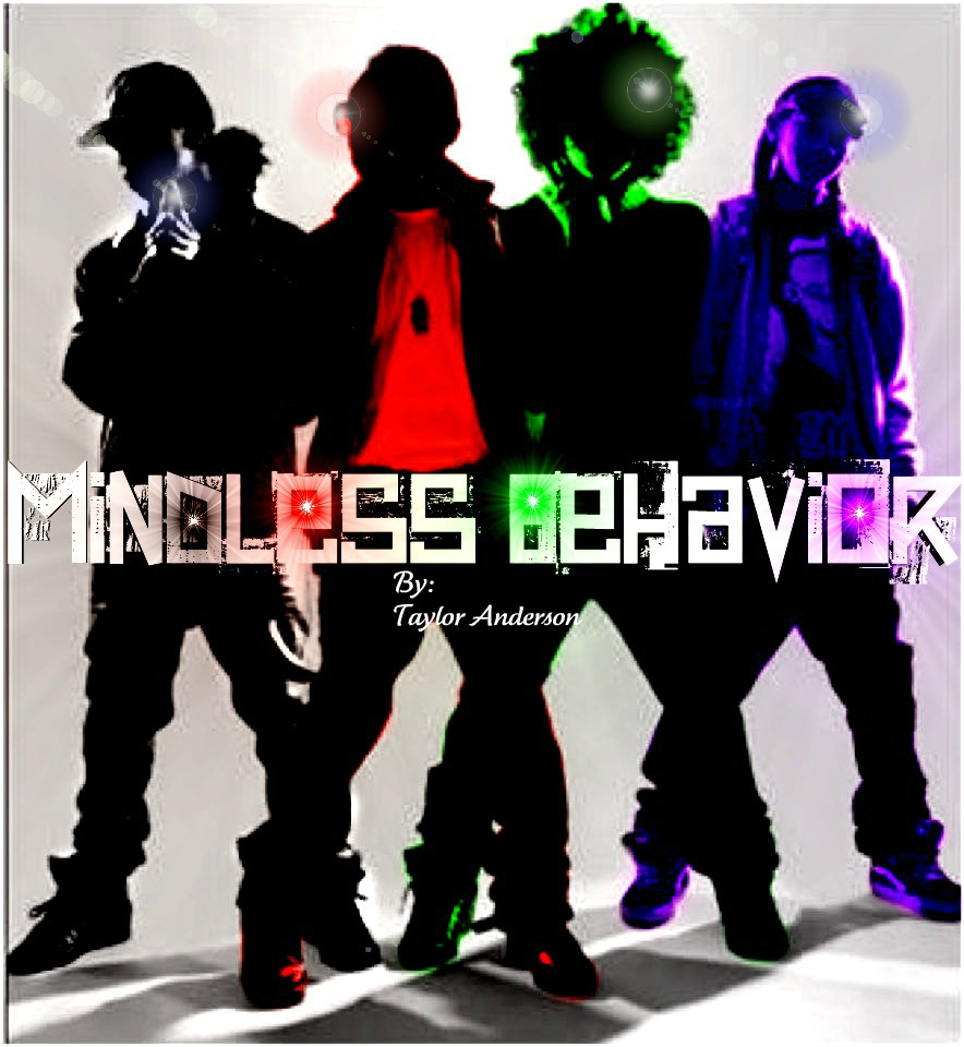Mindless Behavior By SchitzophrenicNeko12
