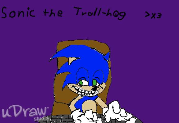Sonic the Troll-hog X3 by elfofcourage