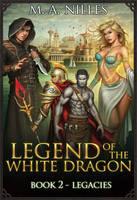 Legend of the White Dragon Book 2